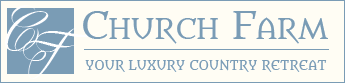 Church Farm - Your luxury country retreat